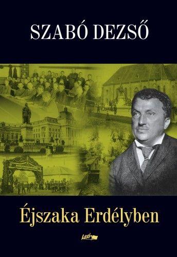 Éjszaka Erdélyben - Szabó Dezső pdf epub