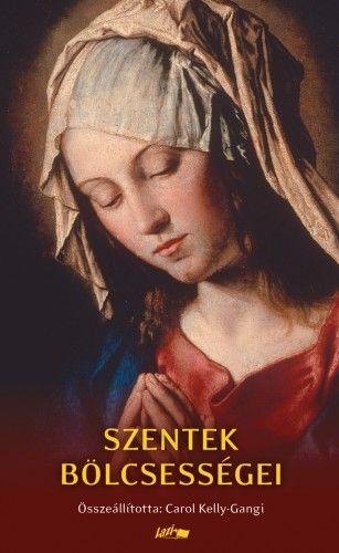 Szentek bölcsességei