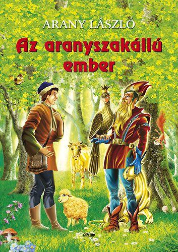 Az aranyszakállú ember - Arany László pdf epub