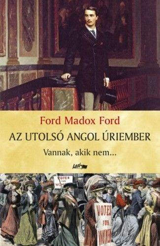 Az utolsó angol úriember I. - Ford Maddox Ford pdf epub