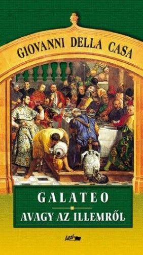 Galateo, avagy az illemről