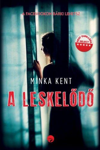 A leskelődő - Minka Kent |