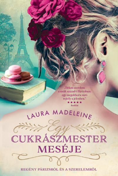 Egy cukrászmester meséje - Laura Madeleine pdf epub