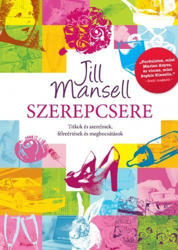 Szerepcsere - Jill Mansell |