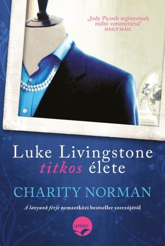 Luke Livingstone titkos élete - Charity Norman pdf epub