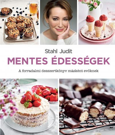 Mentes édességek - A forradalmi desszertkönyv másként evőknek
