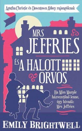 Mrs. Jeffries és a halott orvos