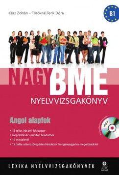 Nagy BME nyelvvizsgakönyv - angol alapfok