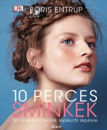 10 perces sminkek - Boris Entrup |