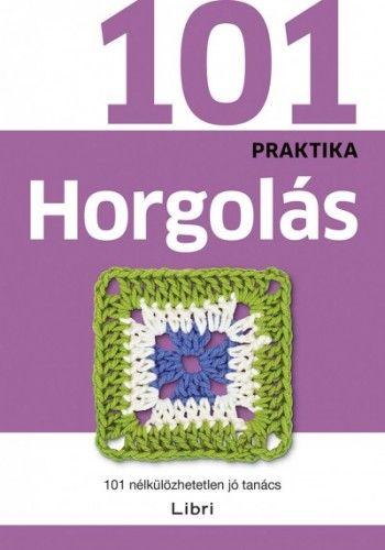 101 praktika - Horgolás