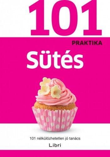 101 praktika - Sütés