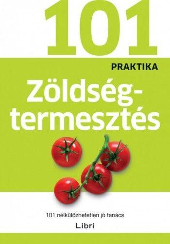 101 praktika - Zöldségtermesztés