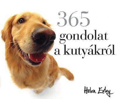 365 gondolat a kutyákról - Helen Exley pdf epub