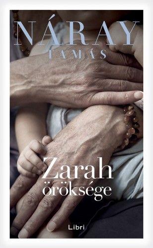 Zarah öröksége - Náray Tamás |