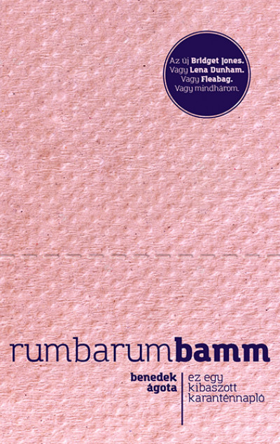 Rumbarumbamm - Ez egy kibaszott karanténnapló