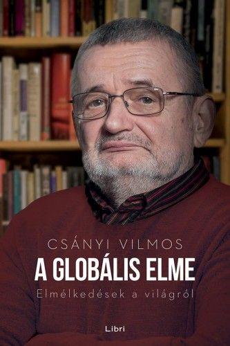 A globális elme - Csányi Vilmos |