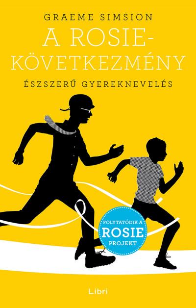 A Rosie-következmény - Észszerű gyereknevelés