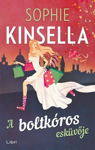 A boltkóros esküvője - Sophie Kinsella |