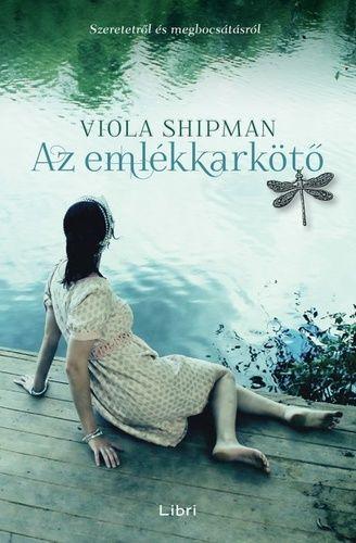 Az emlékkarkötő - Viola Shipman pdf epub