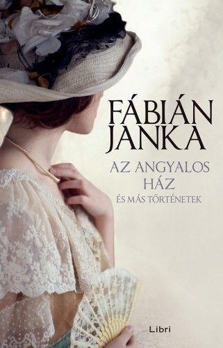 Az angyalos ház - és más történetek - Fábián Janka pdf epub
