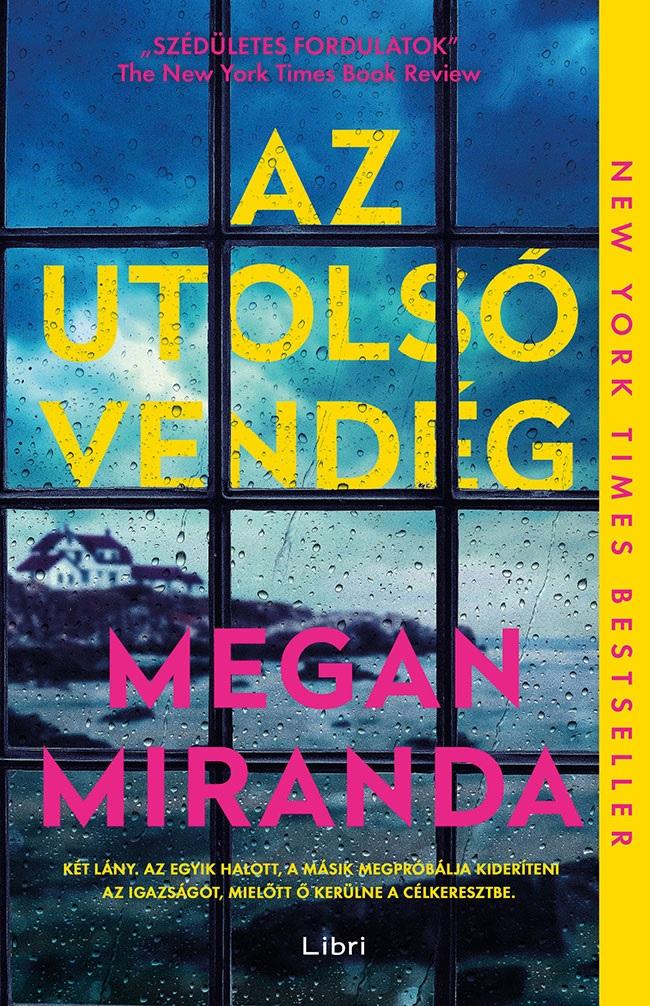 Az utolsó vendég - Megan Miranda pdf epub