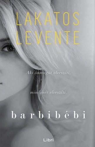 Barbibébi - Lakatos Levente |