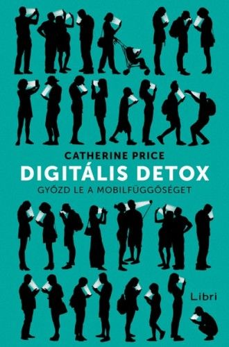 Digitális detox - Catherine Price |
