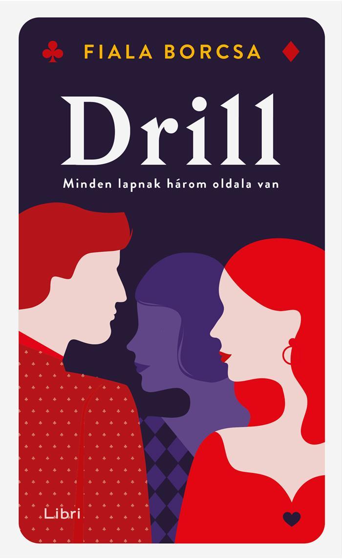 Drill - Minden lapnak három oldala van - Fiala Borcsa pdf epub