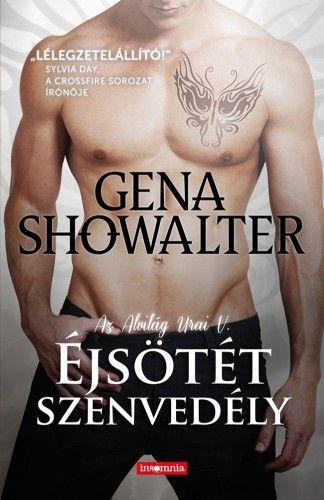 Éjsötét szenvedély - Gena Showalter |