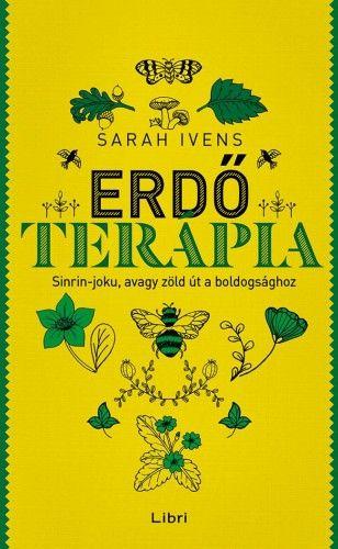 Erdőterápia - Sarah Ivens |