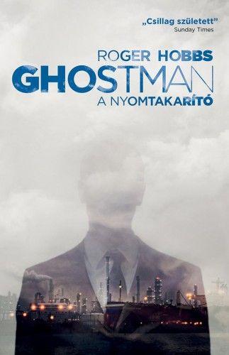 Ghostman 2. - A nyomtakarító - Roger Hobbs |