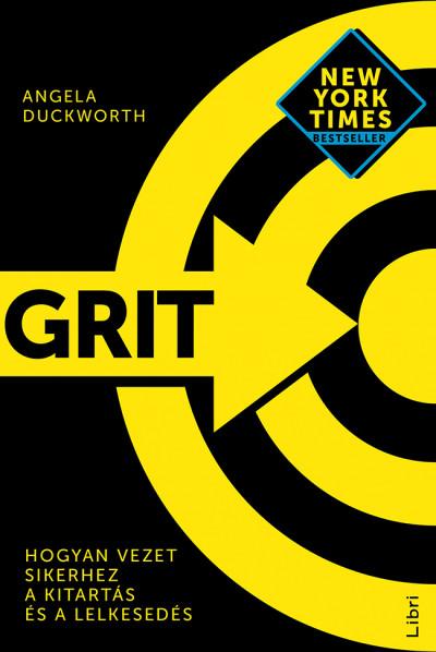 Grit - Hogyan vezet sikerhez a kitartás és a lelkesedés - Angela Duckworth pdf epub