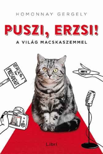 Puszi, Erzsi! - Homonnay Gergely pdf epub