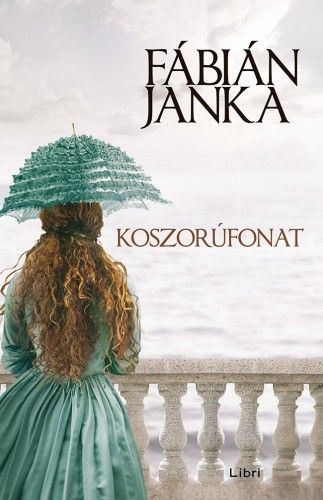 Koszorúfonat - Fábián Janka |