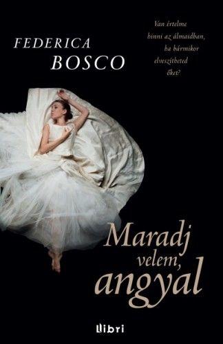 Maradj velem, angyal - Federica Bosco pdf epub