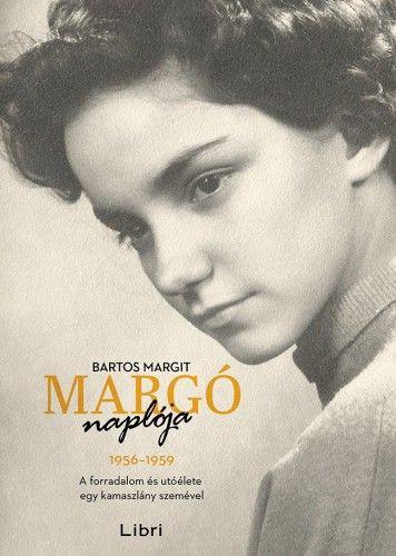 Margó naplója - Bartos Margit pdf epub