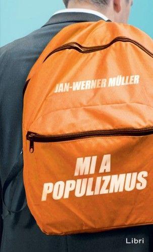 Mi a populizmus - Jan-Werner Müller pdf epub