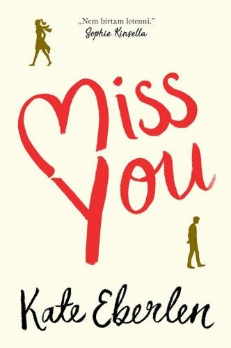 Miss You - Kate Eberlen |