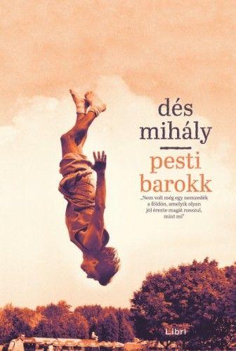 Pesti barokk - Dés Mihály |