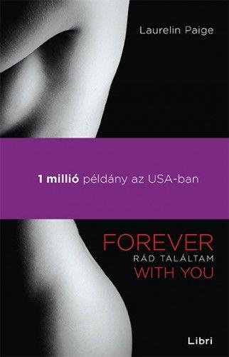 Rád találtam - Forever with You