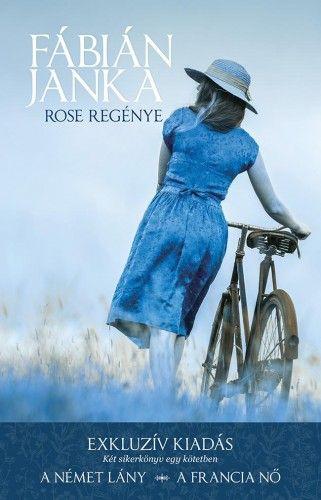 Rose regénye - Fábián Janka |