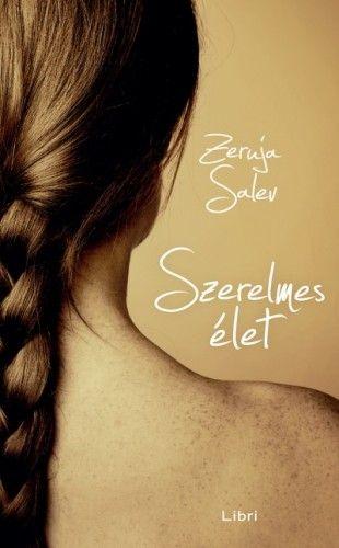 Szerelmes élet - Zeruja Salev pdf epub