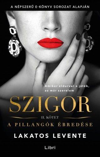 Szigor II. - A pillangók ébredése