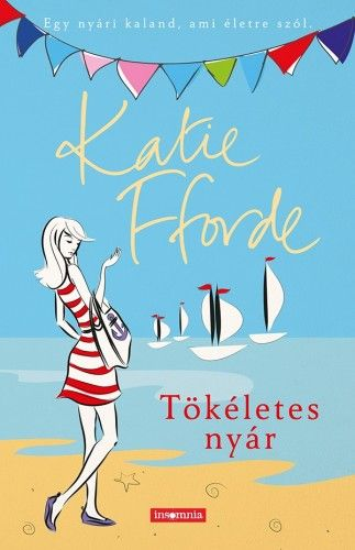 Tökéletes nyár - Katie Fforde |