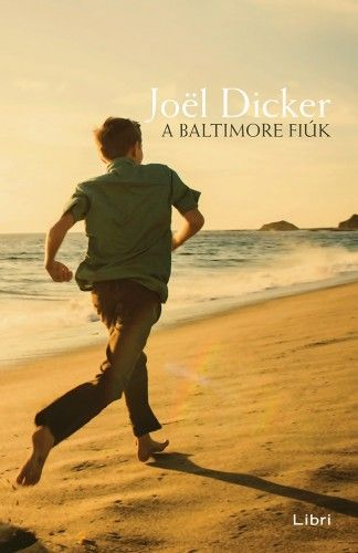 A Baltimore fiúk - Dicker Joël |