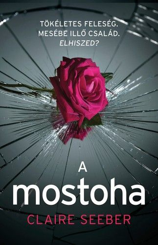 A mostoha - Claire Seeber |