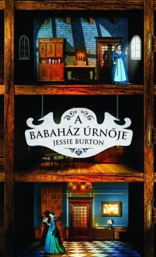 A babaház úrnője - Jessie Burton pdf epub