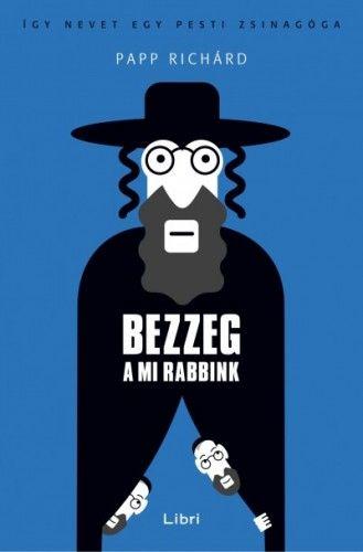 Bezzeg a mi rabbink - Papp Richárd pdf epub