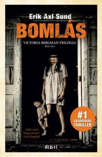 Bomlás - Victoria Bergman trilógia 1.