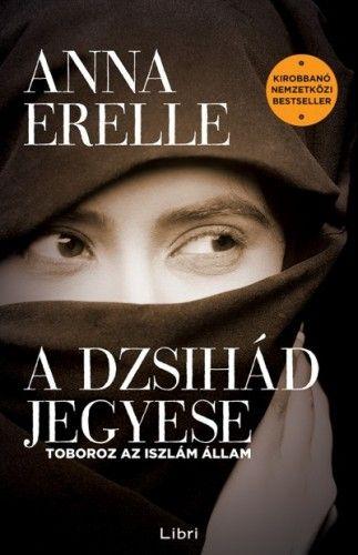 A dzsihád jegyese - Toboroz az iszlám állam